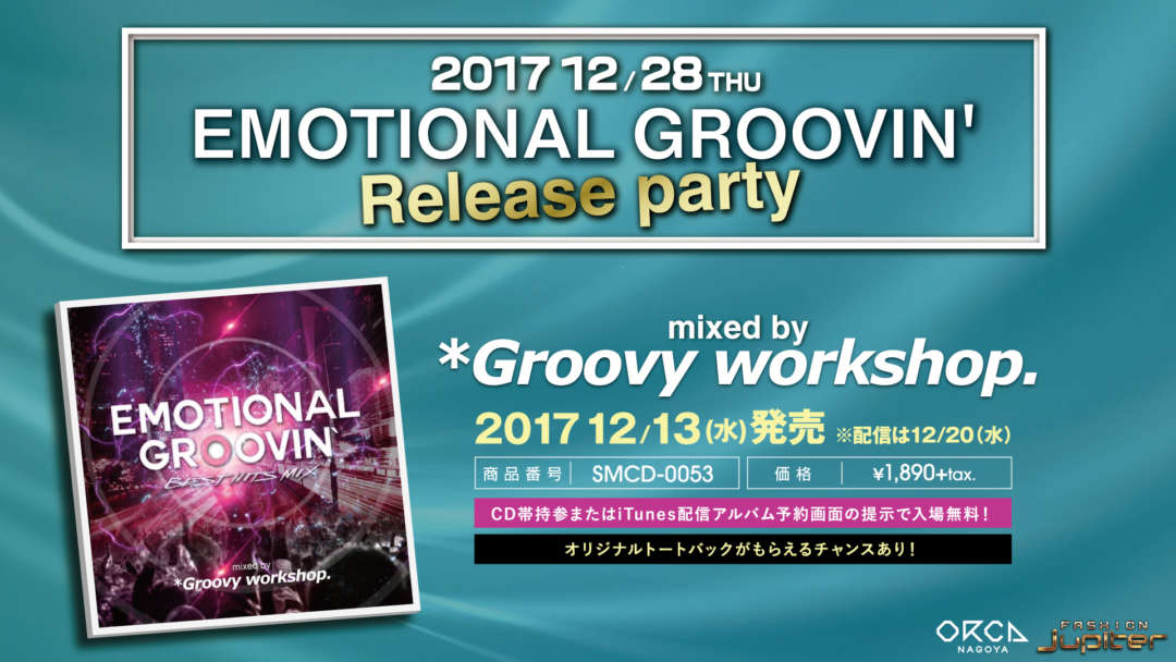 EMOTIONAL GROOVIN' Release party