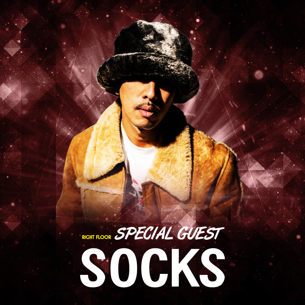 SPECIAL GUEST : SOCKS